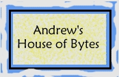 Andrew's House of Bytes